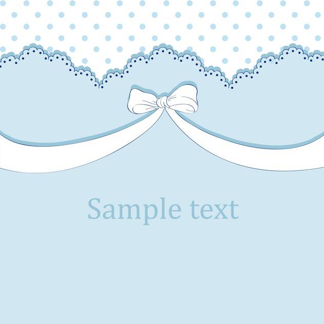 Vector blue background with bow and text place - vector #127134 gratis