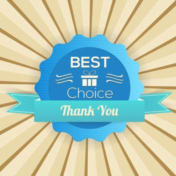 Old vector retro label - best choice,thank you - бесплатный vector #132314