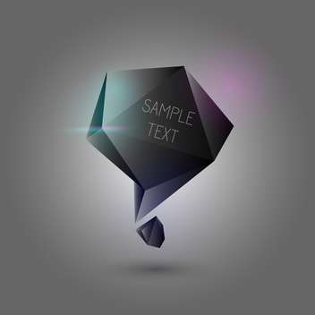 Abstract black speech bubble on dark background with text place - Kostenloses vector #126854