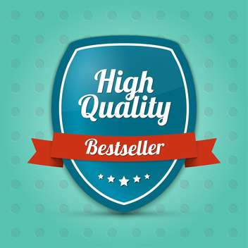 Vector label shield with text high quality bestseller - vector gratuit #128444
