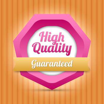 guaranteed high quality label - Free vector #128964