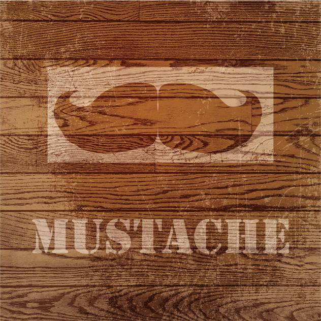 Vector grunge wooden background with mustaches - Kostenloses vector #131784