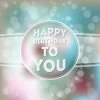 Happy birthday poster background - vector gratuit #134174